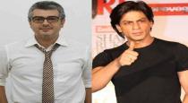 hindi-super-star-sharuk-khan-appreciated-thala-ajith